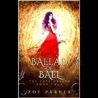 Ballad of Bael (The Fate Caller Series Book 4) (English Edition)