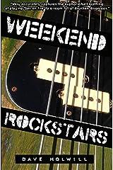 Weekend Rockstars Kindle Edition