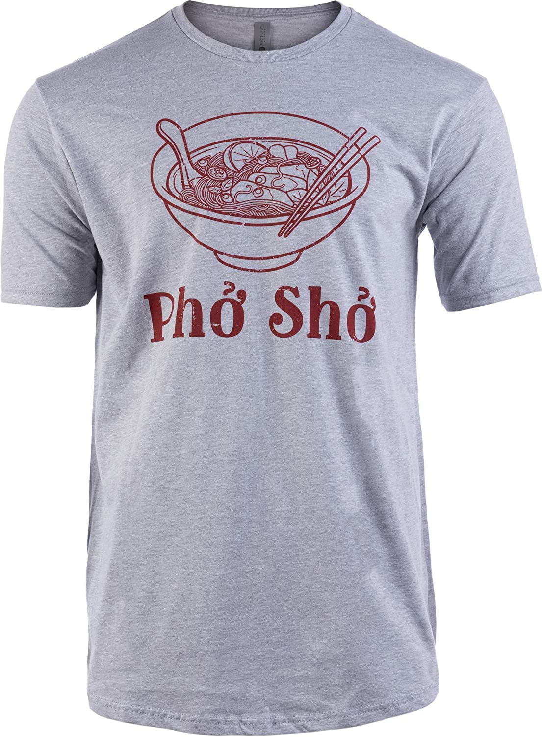 Tall Tee: Pho Sho | Funny Vietnamese Cuisine Vietnam Foodie Chef Cook Food Humor T-Shirt