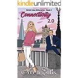 Connectivity 2.0 (British Isles Billionaires Book 2)