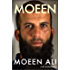 Moeen: Longlisted for the Specsavers National Book Awards, 2018