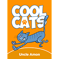 Cool Cats: Cute Cat Stories for Kids Ages 4-8
