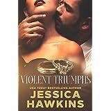 Violent Triumphs (White Monarch Book 3)