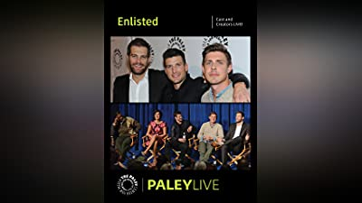 Enlisted: Cast and Creators Live at the Paley Center