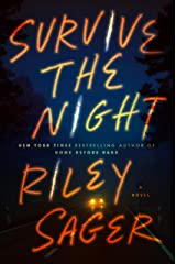 Survive the Night: A Novel Kindle Edition