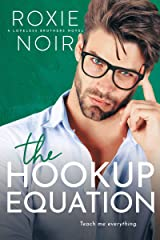 The Hookup Equation: A Professor / Student Romance (Loveless Brothers Book 4) Kindle Edition