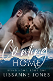Coming Home (Being Home Book 1)