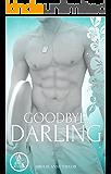 Goodbye, Darling (Darling Serie 1)