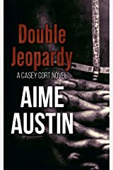 Double Jeopardy (A Casey Cort Novel Book 8) Kindle Edition