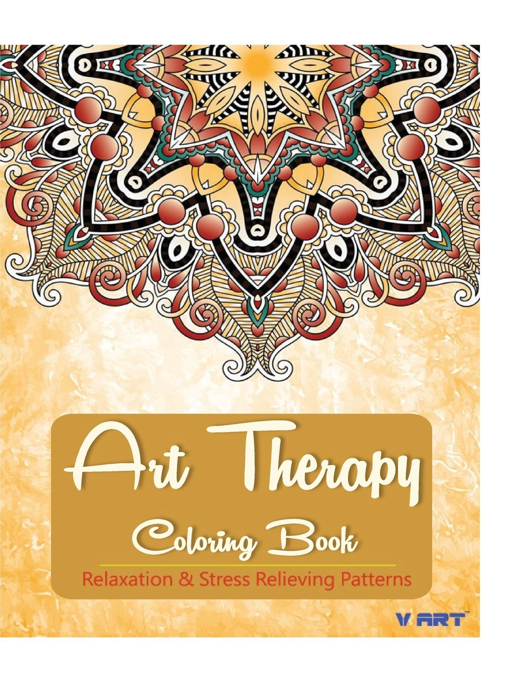 Read Online Art Therapy Coloring Book: Art Therapy Coloring Books for Adults : Stress Relieving Patterns (Volume 7) PDF