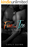 Fire and Ice: Sin City Sessions