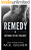 REMEDY (Return to Us Trilogy Book 3)