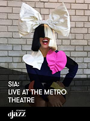 Amazon com: Sia: Live at The Metro Theatre: Sia, Not Specified