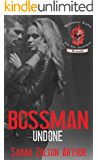 Bossman: Undone (Brimstone Lords MC Book 1)