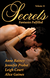 Secrets Volume 31 Fantasies Fulfilled