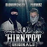 Hirntot Originals