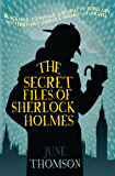 The Secret Files of Sherlock Holmes (Sherlock Holmes Collection)