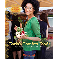 Carla's Comfort Foods: Favorite Dishes from Around the World