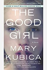 The Good Girl: An addictively suspenseful and gripping thriller Kindle Edition