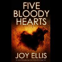 FIVE BLOODY HEARTS an absolutely gripping crime thriller with a massive twist (Detective Matt Ballard Book 2) (English…