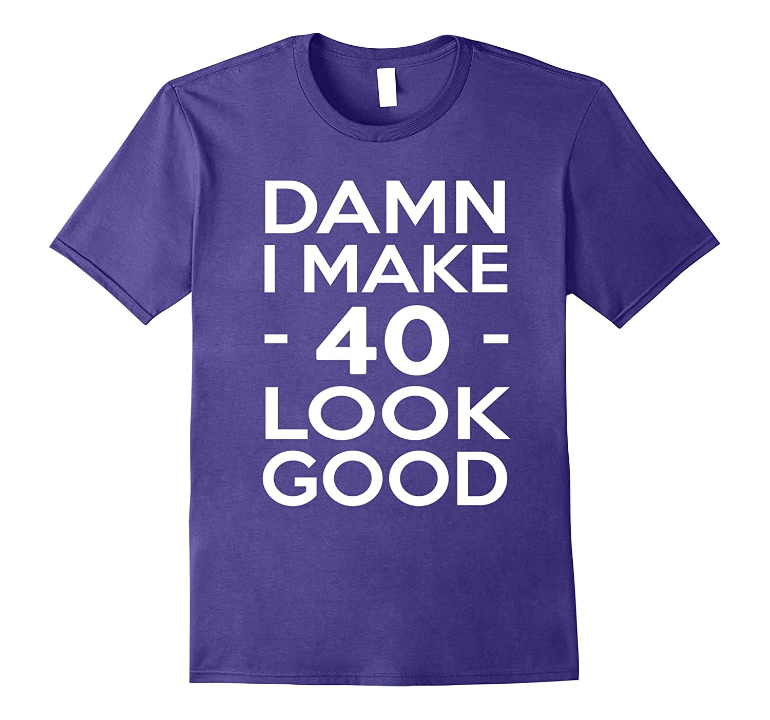 40 Years Old Look Good-40th Birthday Gift Ideas for her/him-ANZ
