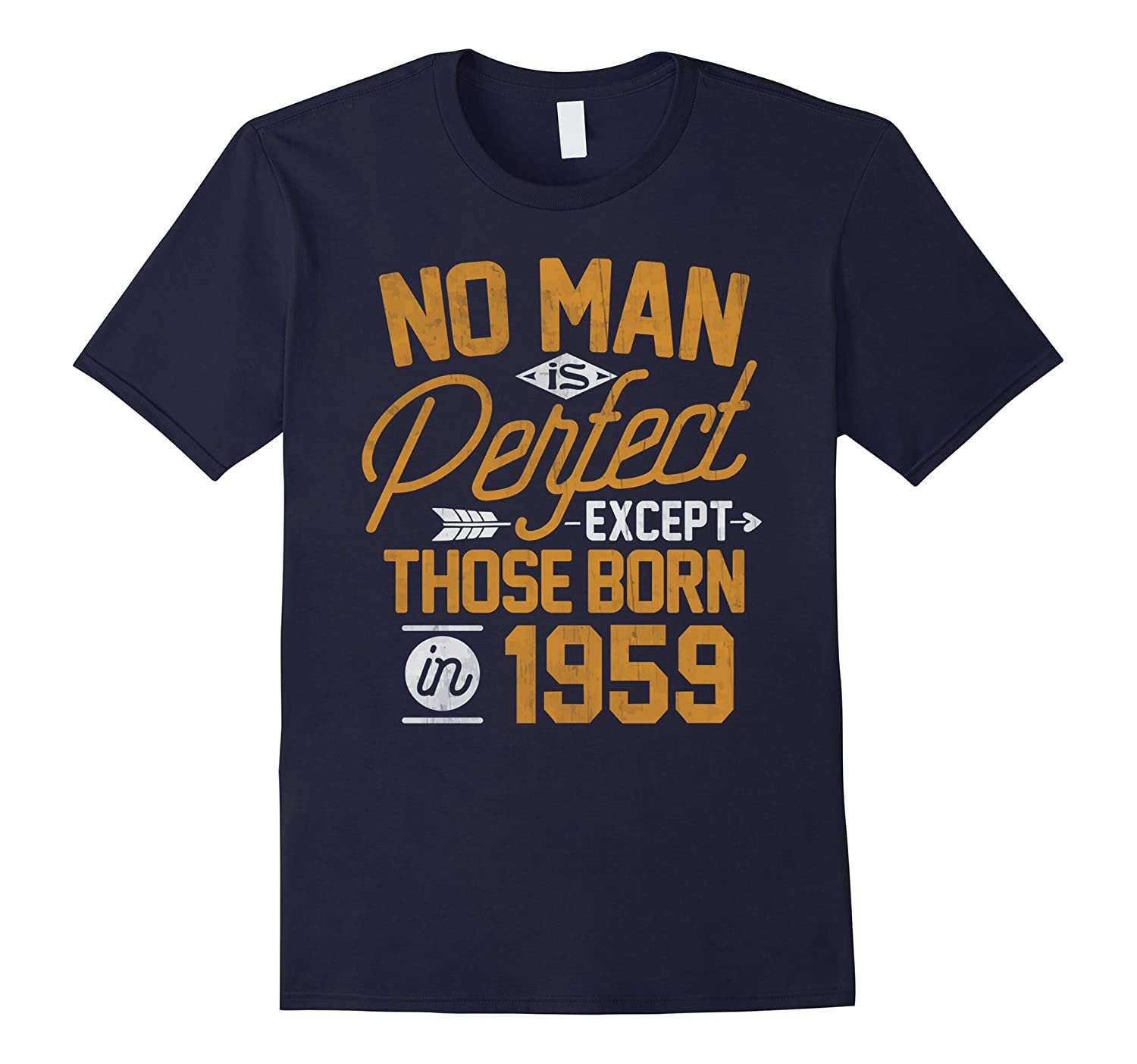 58th Birthday Shirt for 58 Years Old No Man Is Perfect 1959-PL
