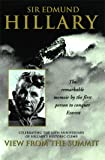View from the Summit: The Remarkable Memoir by the First Person to Conquer Everest