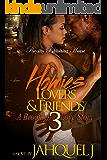 Homies, Lovers & Friends 3: A Brooklyn Love Story