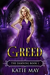 Greed (The Damning Book 1) Kindle Edition