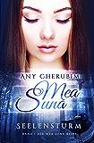Mea Suna - Seelensturm: Band 1