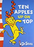 Ten Apples Up On Top [Paperback] [Aug 05, 2010] Seuss, Dr