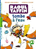 Raoul Taffin tombe à l'eau