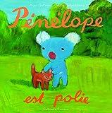 Pénélope est polie
