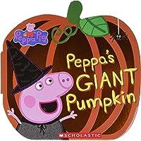 Peppa's Giant Pumpkin (Peppa Pig)