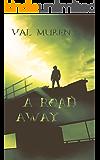 A Road Away