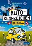 Das Autokennzeichen-Lexikon