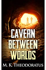Cavern Between Worlds Kindle Edition