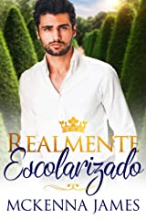 Realmente Escolarizado (Spanish Edition) Kindle Edition