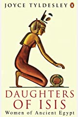 Daughters of Isis: Women of Ancient Egypt (Penguin History) Kindle Edition