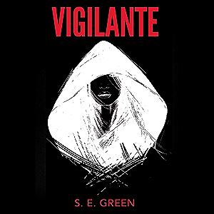 Vigilante: A Short Story (Killers Among)