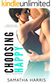 Choosing Happy (Madison Square Book 2)