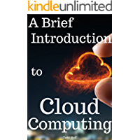 A Brief Introduction to Cloud Computing
