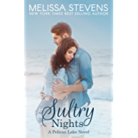 Sultry Nights: A Pelican Lake Novel (English Edition)