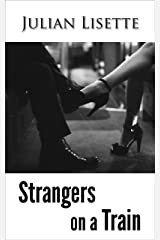 Strangers on a Train Kindle Edition
