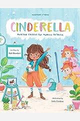 Cinderella: Revised Classics for Modern Children Paperback