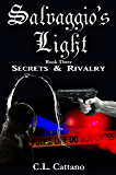Secrets & Rivalry (Salvaggio's Light Book 3)