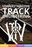 Understanding Track Engineering (English Edition)