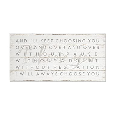 I Choose You I Will Always Choose You Shiplap Style Wood Wall Sign 9x18