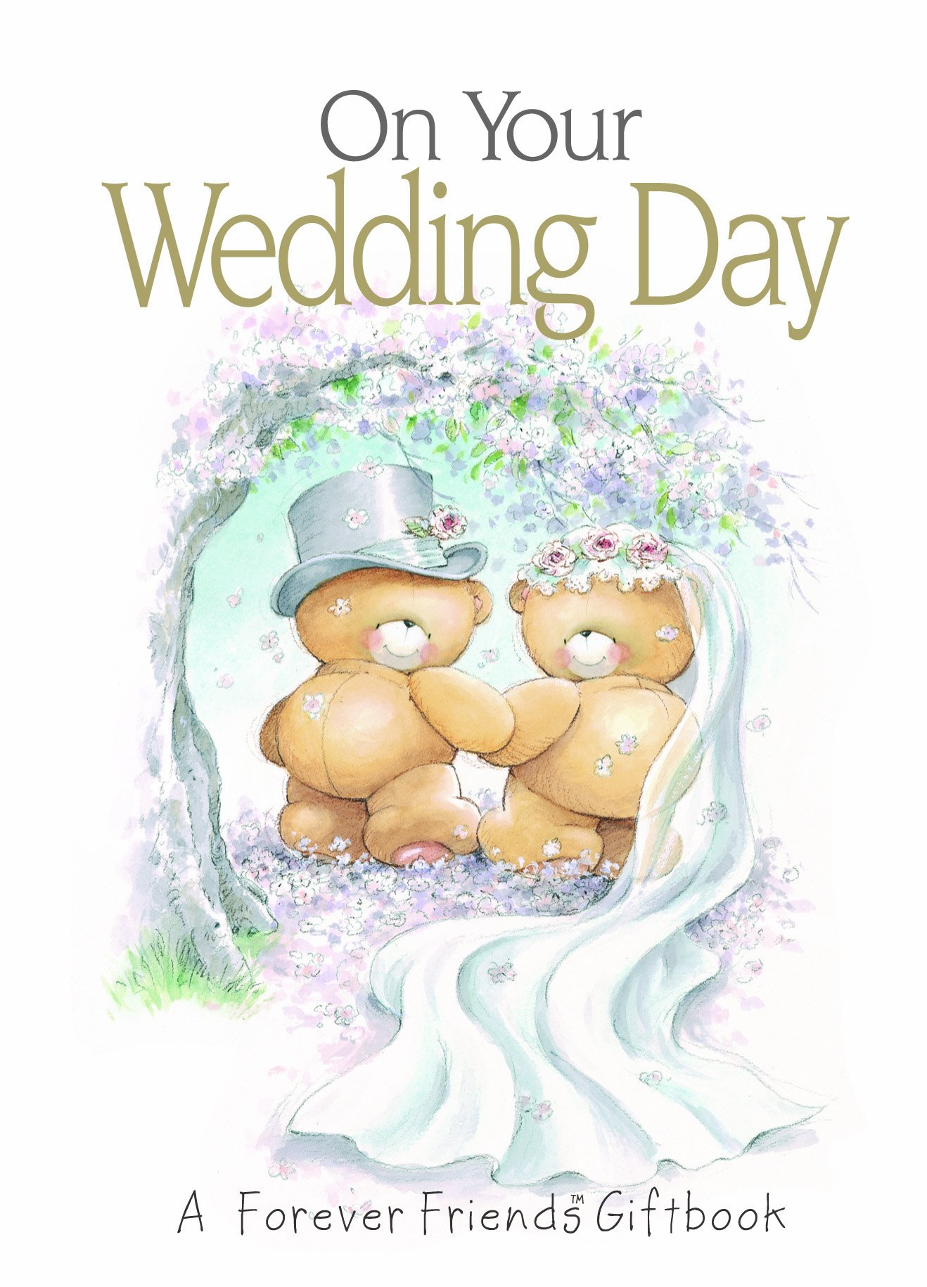On Your Wedding Day: A Forever Friends Giftbook ebook