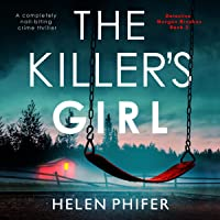 The Killer's Girl: Detective Morgan Brookes, Book 2